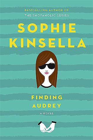 Finding Audrey By SophieKinsella
