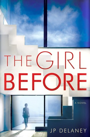 The Girl Before by J.P.Delaney