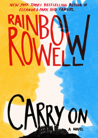 Carry On by RainbowRowell