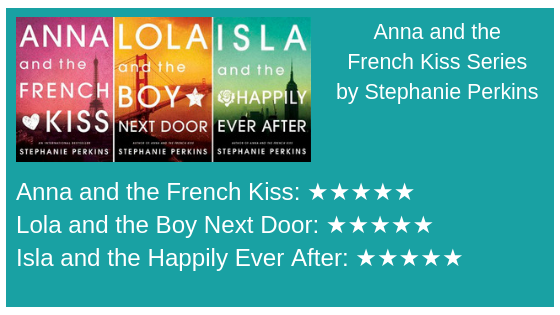 Anna and the French Kiss Series by StephaniePerkins