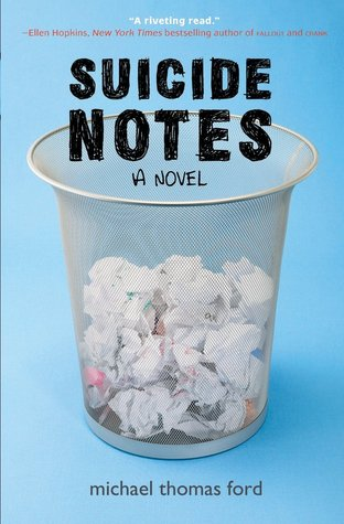 Suicide Notes by Michael ThomasFord
