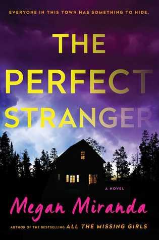 The Perfect Stranger by MeganMiranda
