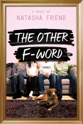 The Other F-Word by NatashaFriend