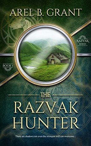 The Razvak Hunter by Arel B. Grant