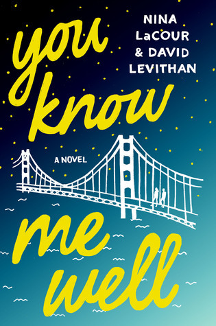 You Know Me Well by Nina LaCour & DavidLevithan