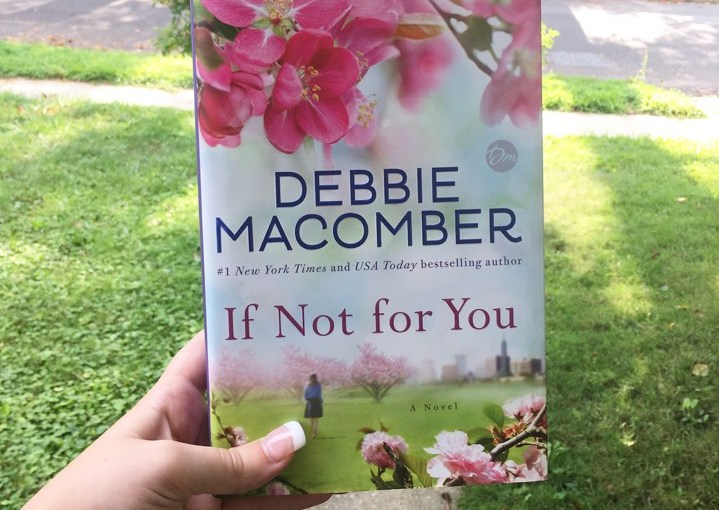 Book Giveaway: If Not For You by Debbie Macomber