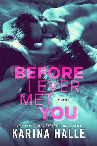 Before I Ever Met You by KarinaHalle