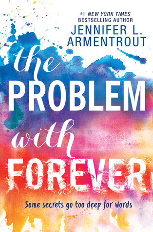 The Problem With Forever by Jennifer E. Armentrout