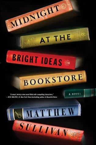 Midnight At the Bright Ideas Bookstore by MatthewSullivan