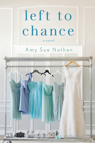 Left to Chance by Amy SueNathan