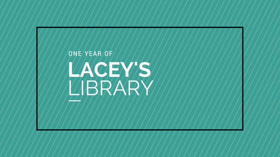One Year of Lacey's Library
