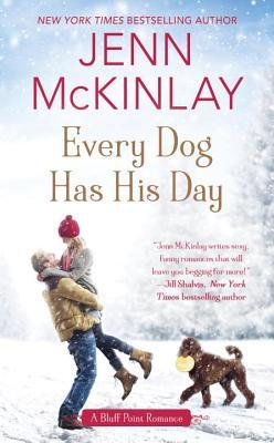Every Dog Has His Day by JennMcKinlay