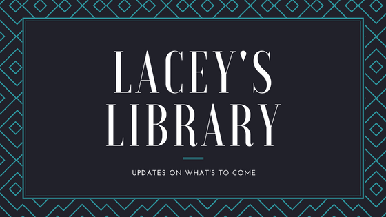 An Update on Lacey's Library