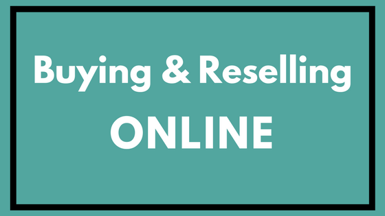 A Guide to Buying & Reselling Online