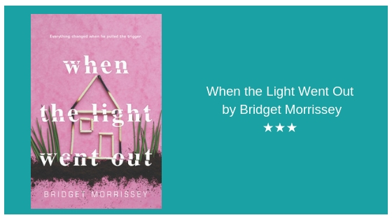 When the Light Went Off by Bridget Morrissey