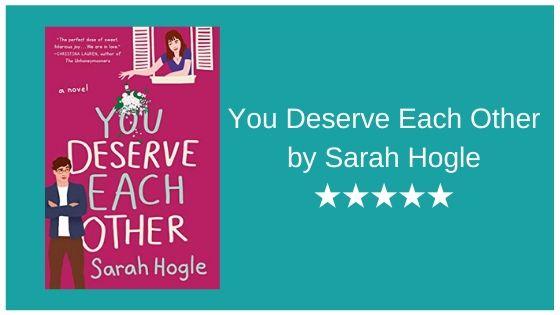 You Deserve Each Other Sarah Hogle